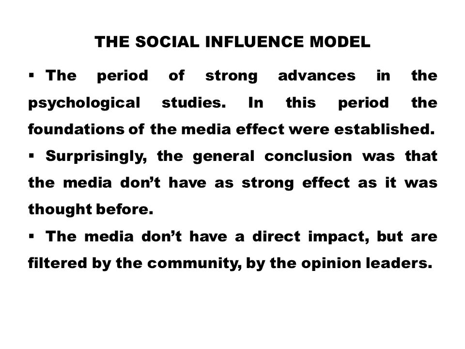 The Social Influence Model