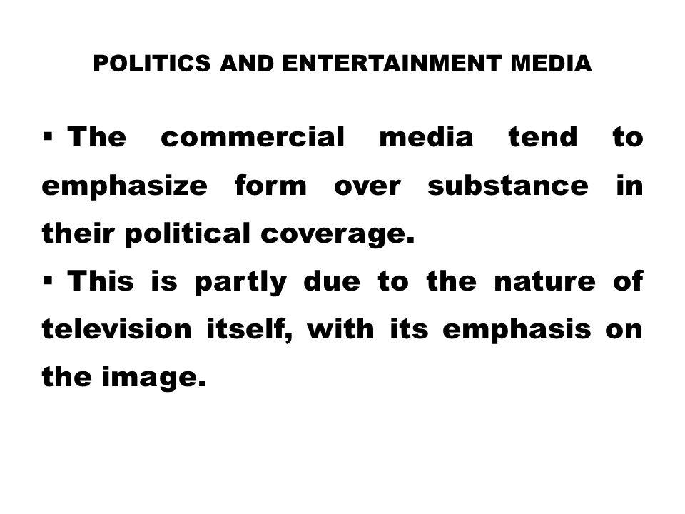 Politics and Entertainment Media