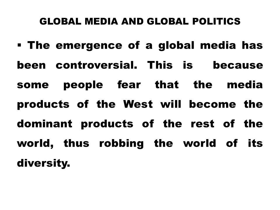 Global Media and Global Politics