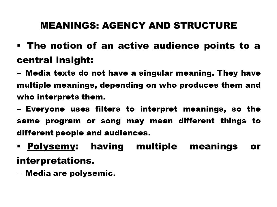 Meanings: Agency and Structure