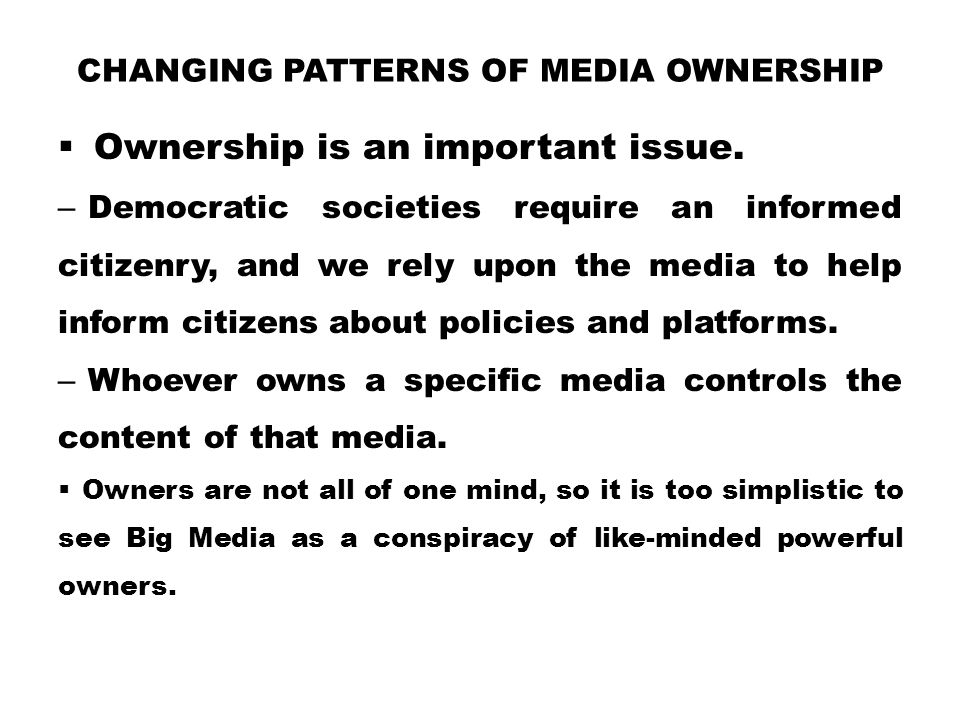 Changing Patterns of Media Ownership