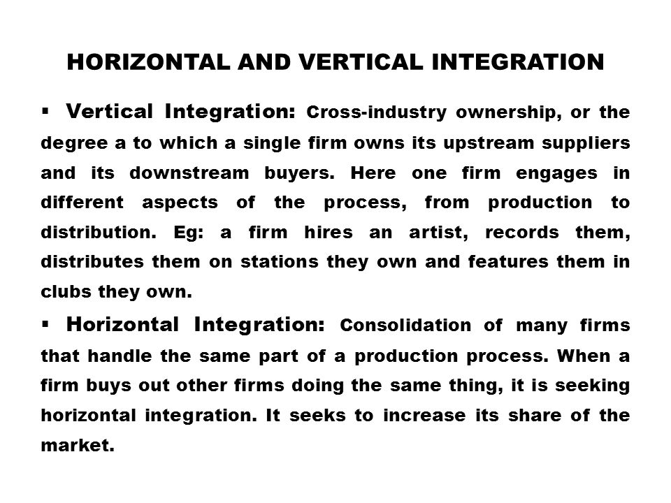 Horizontal and Vertical Integration
