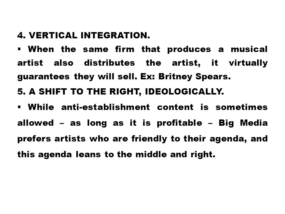 4. Vertical Integration.