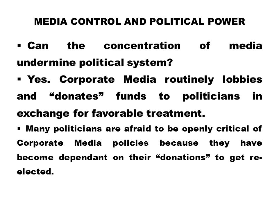 Media Control and Political Power