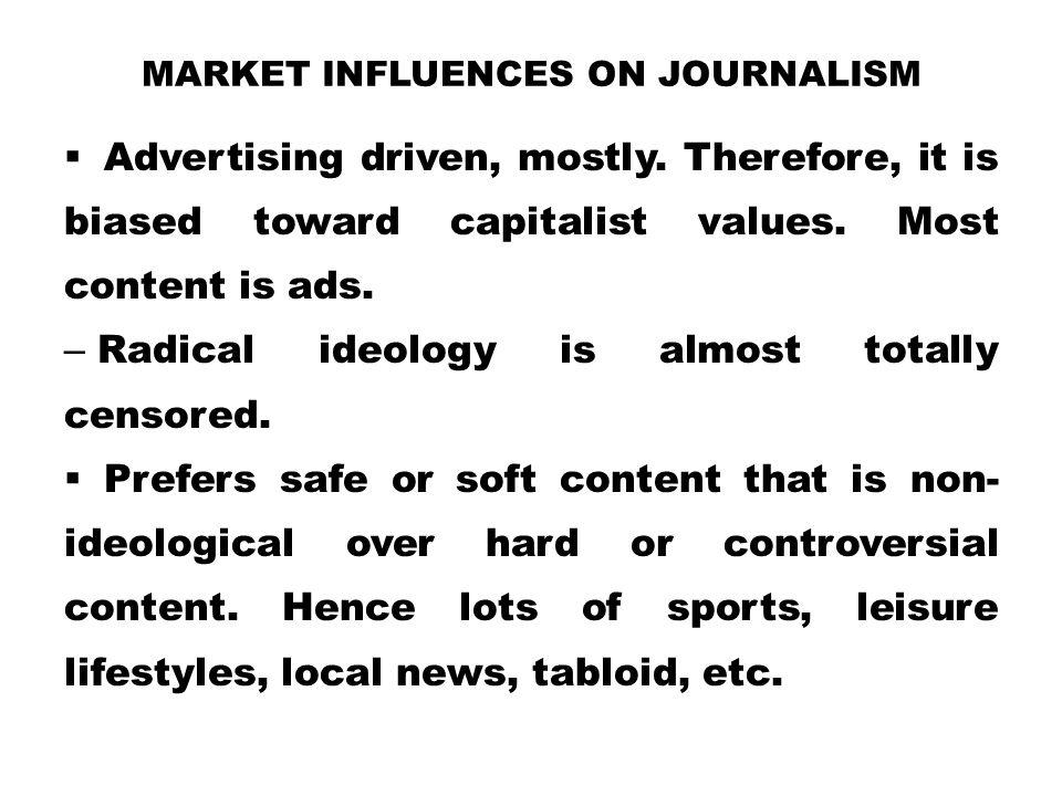 Market influences on journalism