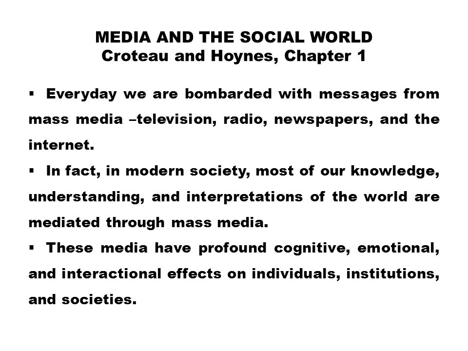 Media and the Social World Croteau and Hoynes, Chapter 1