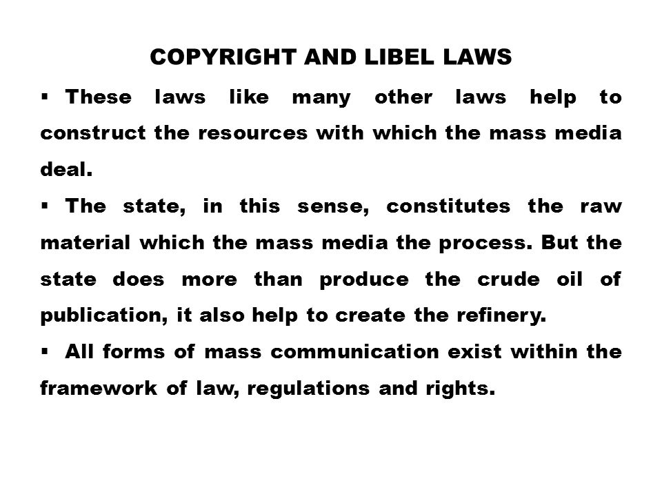 Copyright and libel laws