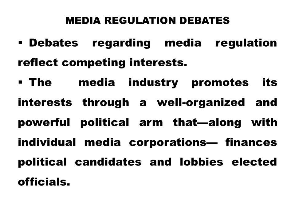 Media Regulation Debates