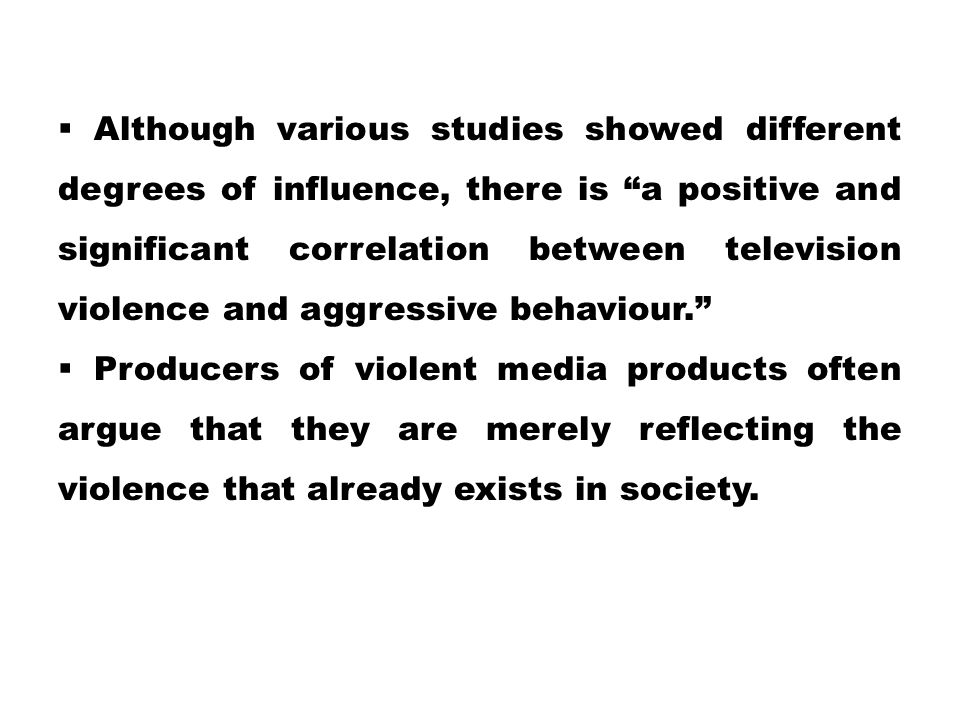 correlation between media violence and aggression essay Title length color rating : correlation between media violence and aggression essay - the media in today's society is very influential on children.