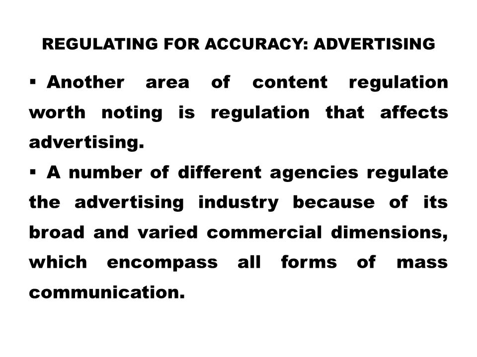 Regulating for Accuracy: Advertising