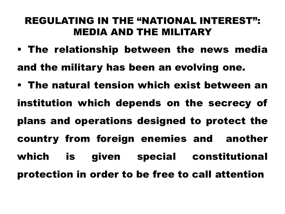 Regulating in the National Interest : Media and the Military