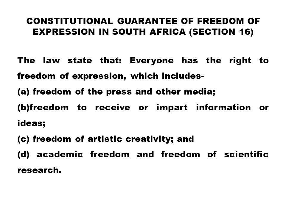 Constitutional guarantee of Freedom of Expression in south Africa (Section 16)
