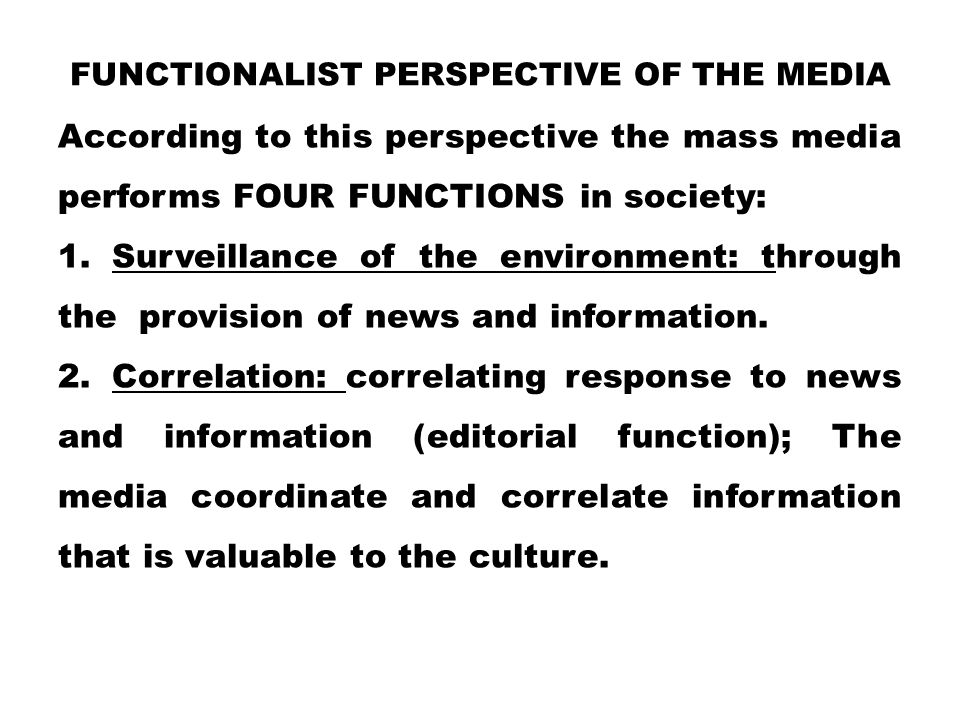 Functionalist perspective of the Media