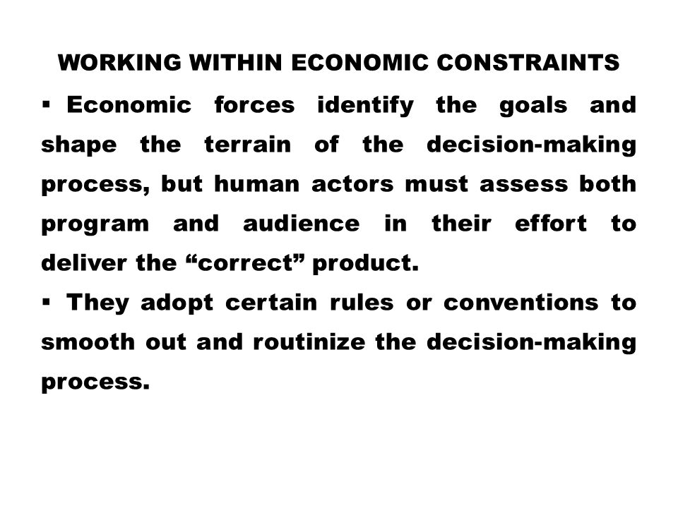 Working Within Economic Constraints