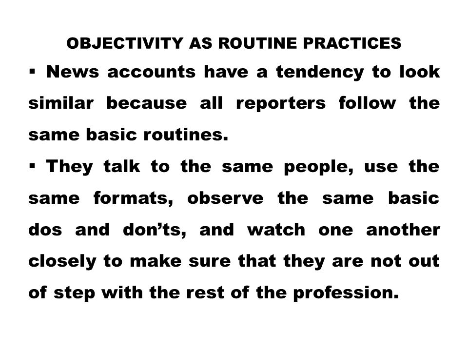Objectivity as Routine Practices