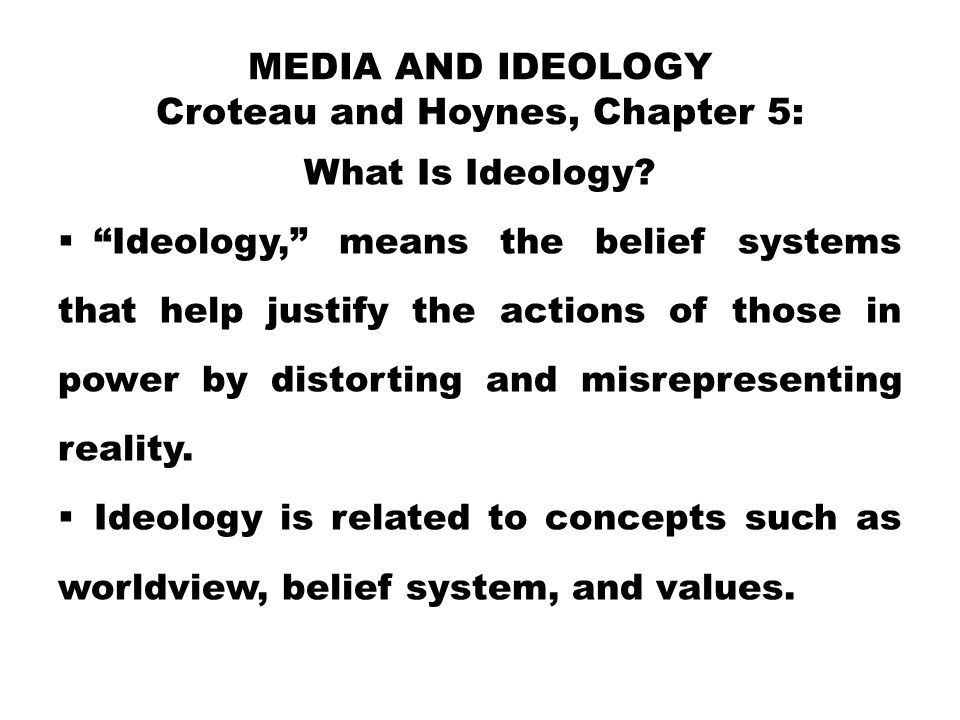 Media and Ideology Croteau and Hoynes, Chapter 5: