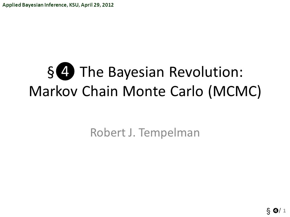 §❹ The Bayesian Revolution: Markov Chain Monte Carlo (MCMC)