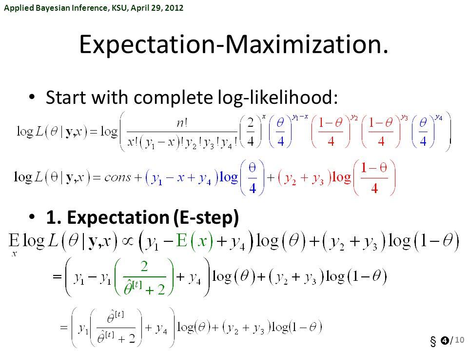 Expectation-Maximization.