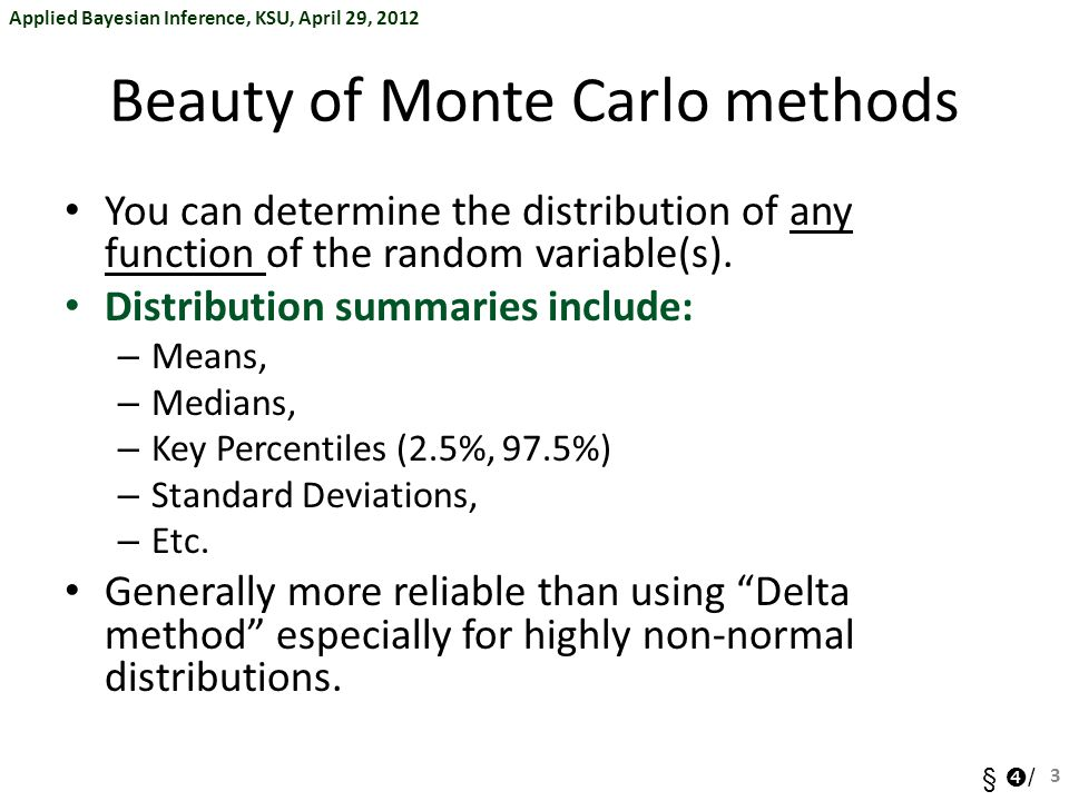 Beauty of Monte Carlo methods