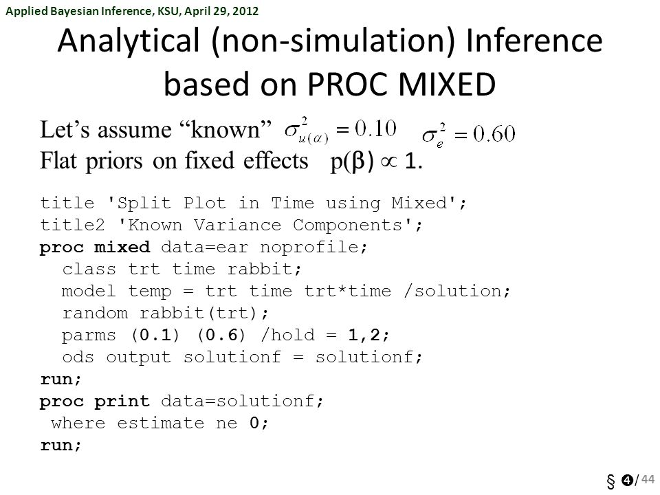 Analytical (non-simulation) Inference based on PROC MIXED