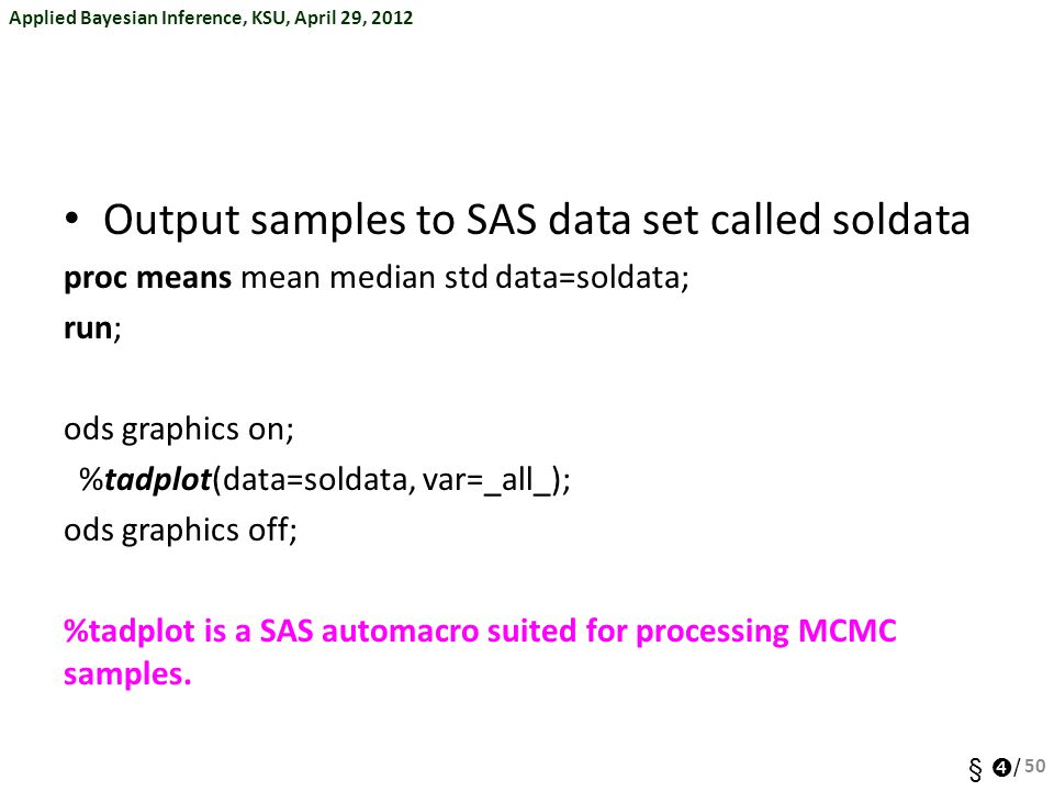 Output samples to SAS data set called soldata