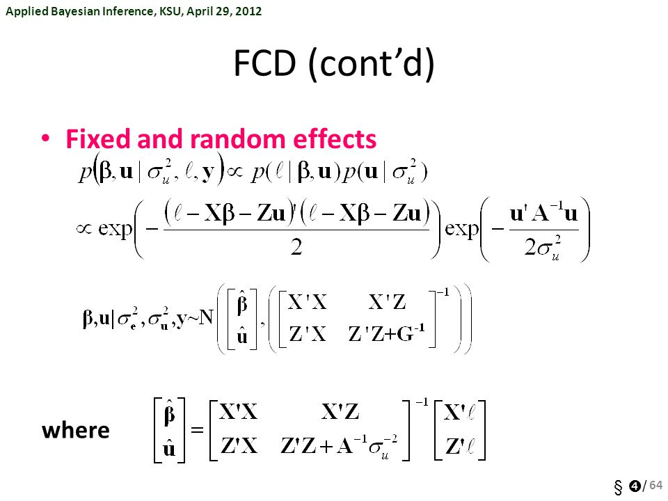 FCD (cont'd) Fixed and random effects where