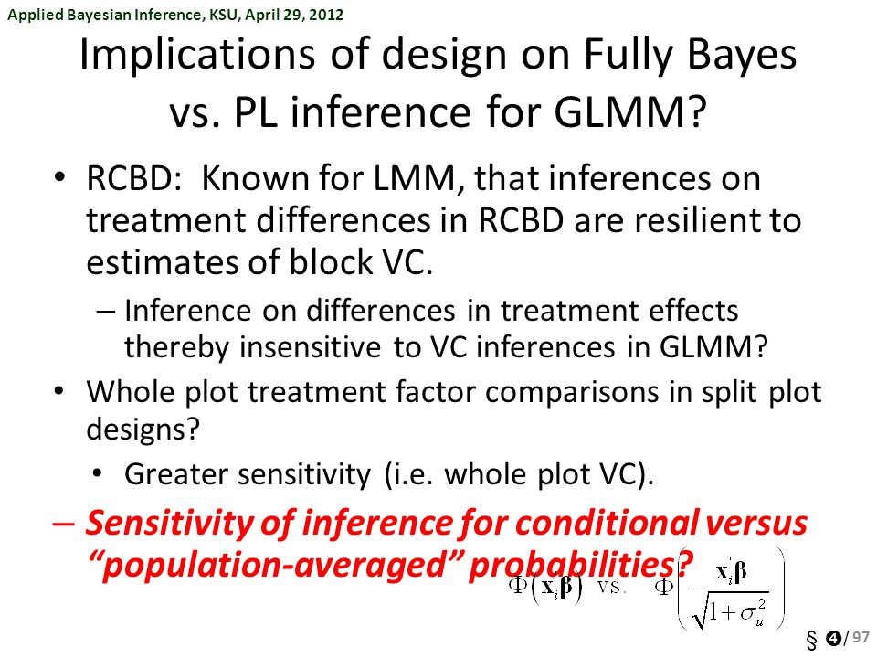 Implications of design on Fully Bayes vs. PL inference for GLMM