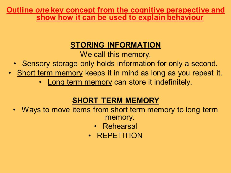 Sensory storage only holds information for only a second.