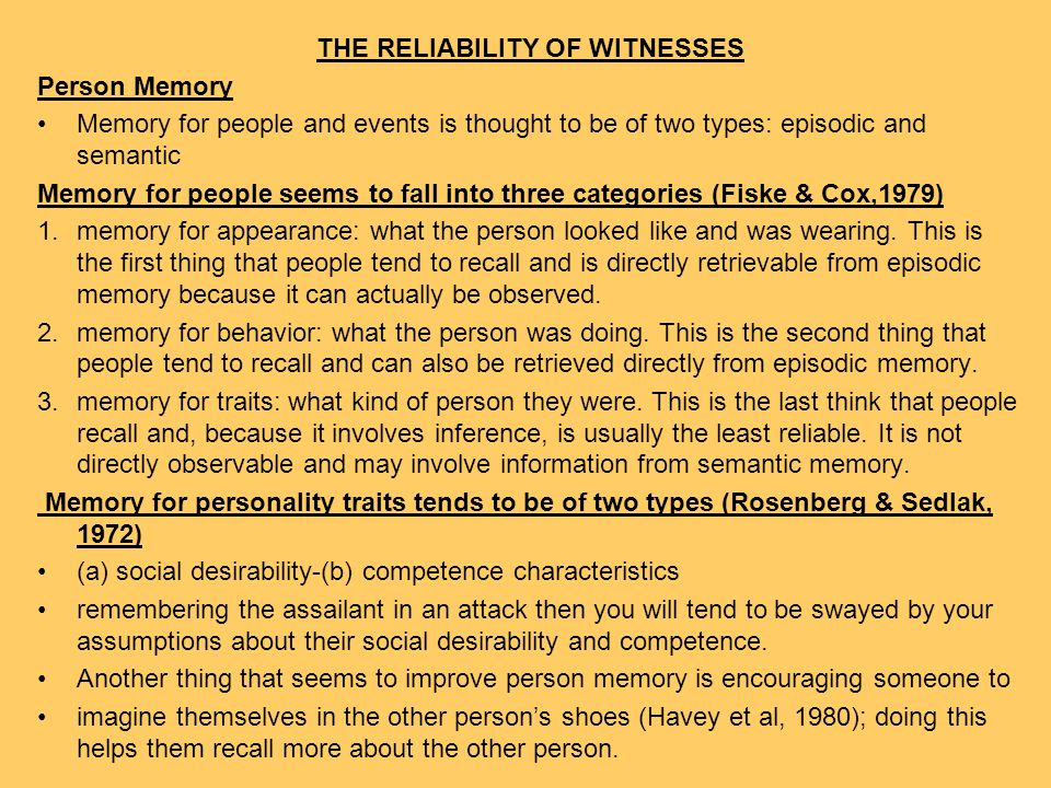 THE RELIABILITY OF WITNESSES