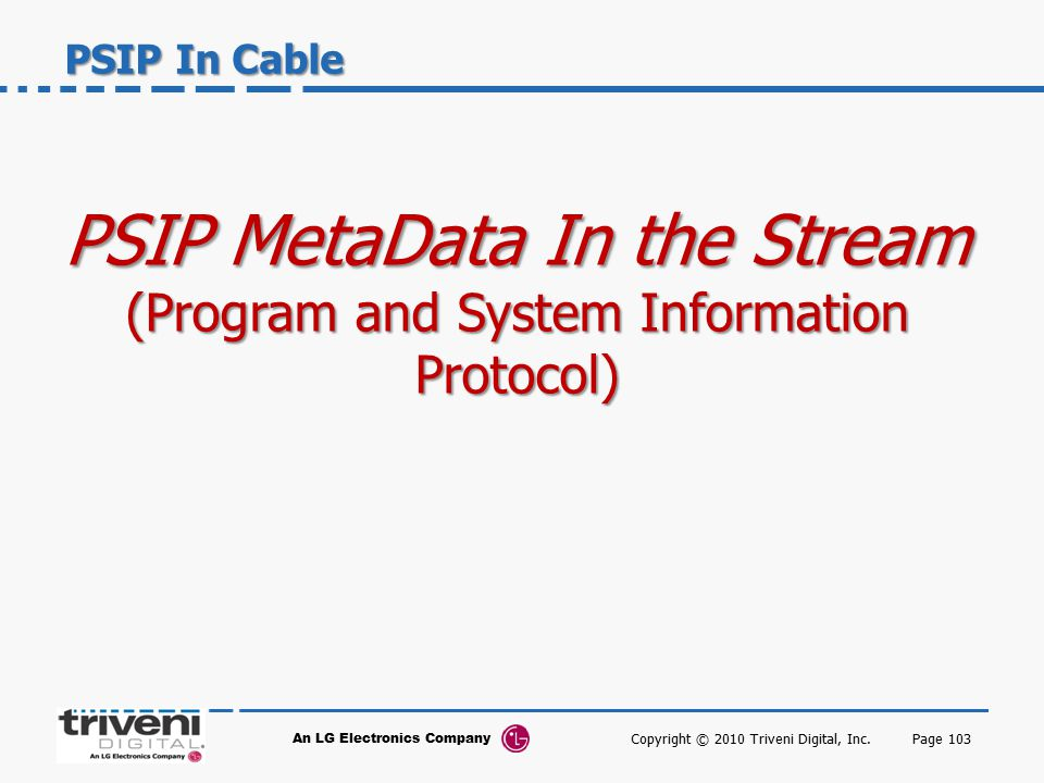 PSIP MetaData In the Stream (Program and System Information Protocol)