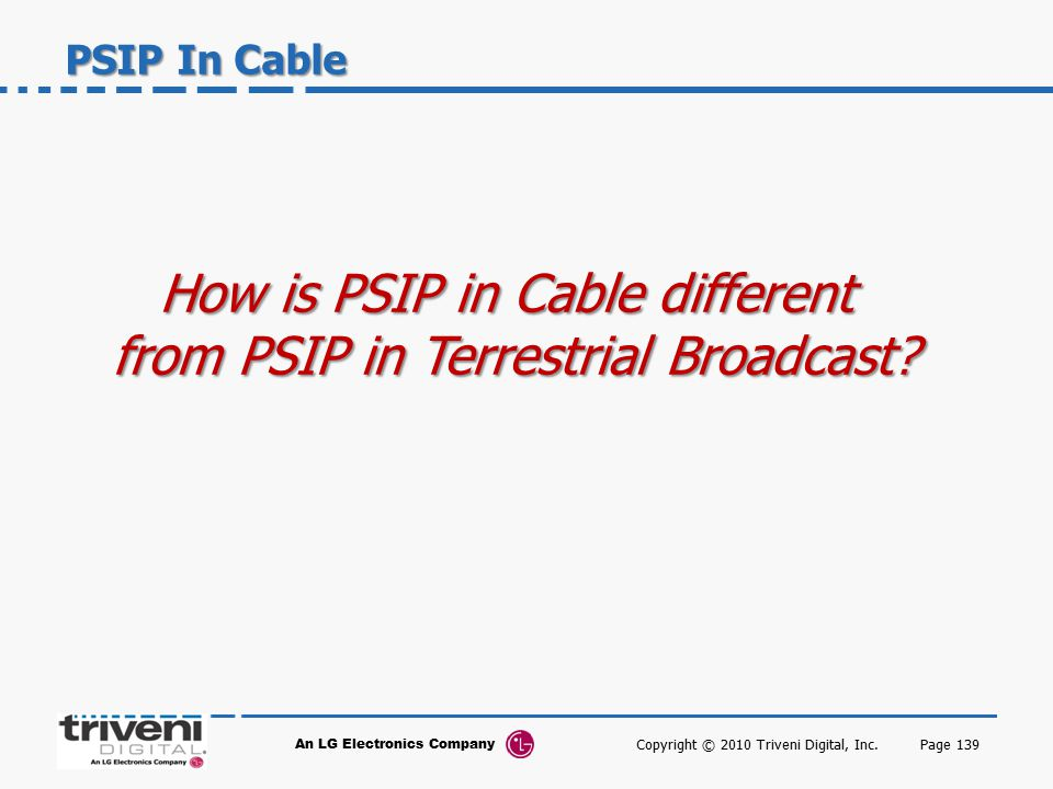 How is PSIP in Cable different from PSIP in Terrestrial Broadcast