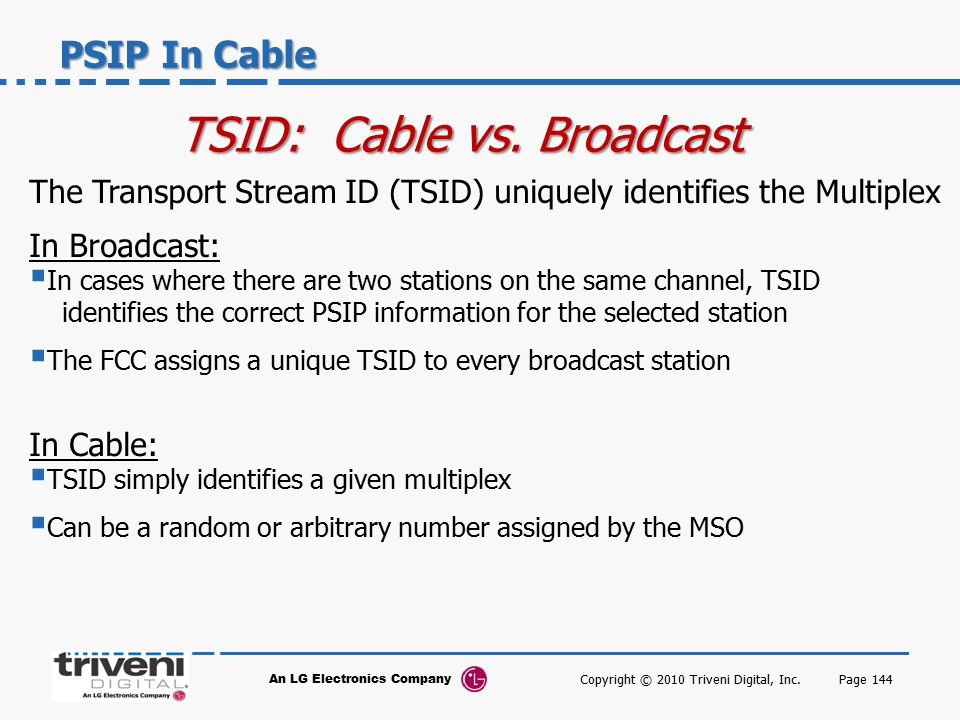 TSID: Cable vs. Broadcast