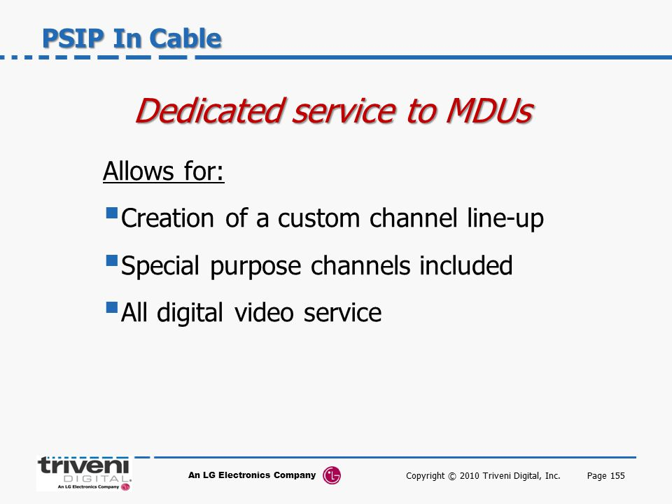 Dedicated service to MDUs