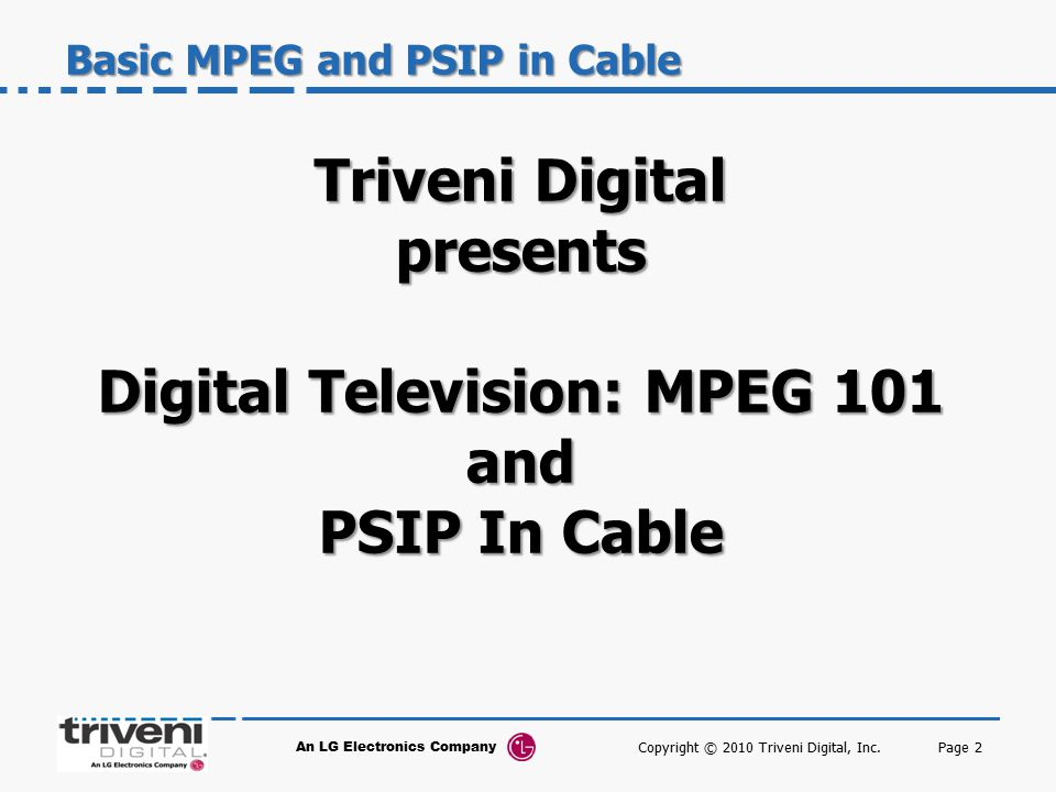 Basic MPEG and PSIP in Cable