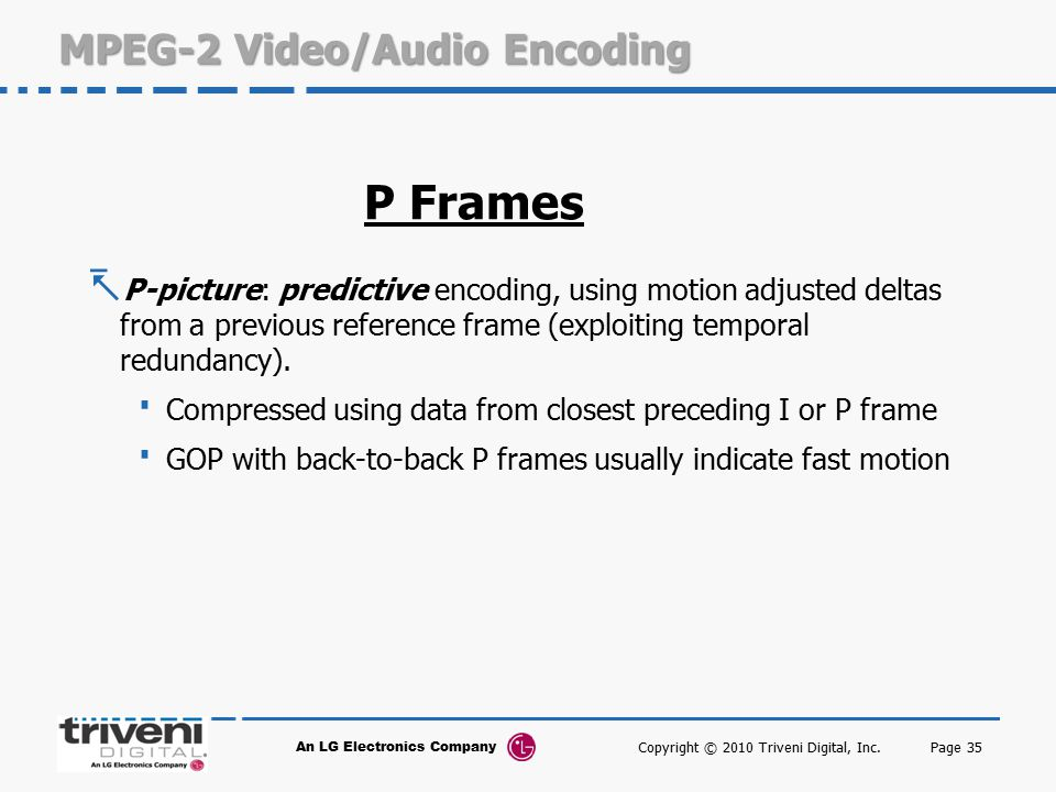 MPEG-2 Video/Audio Encoding