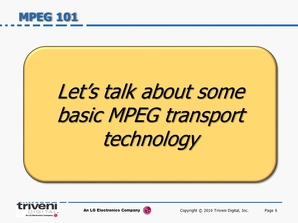 Let's talk about some basic MPEG transport technology