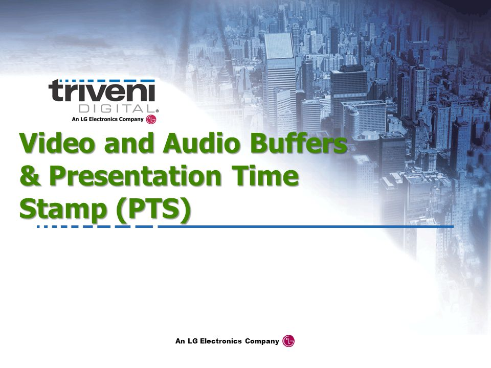 Video and Audio Buffers & Presentation Time Stamp (PTS)