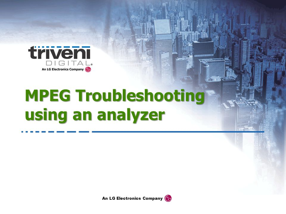 MPEG Troubleshooting using an analyzer