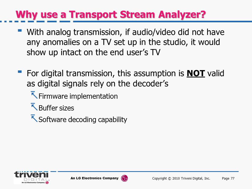 Why use a Transport Stream Analyzer