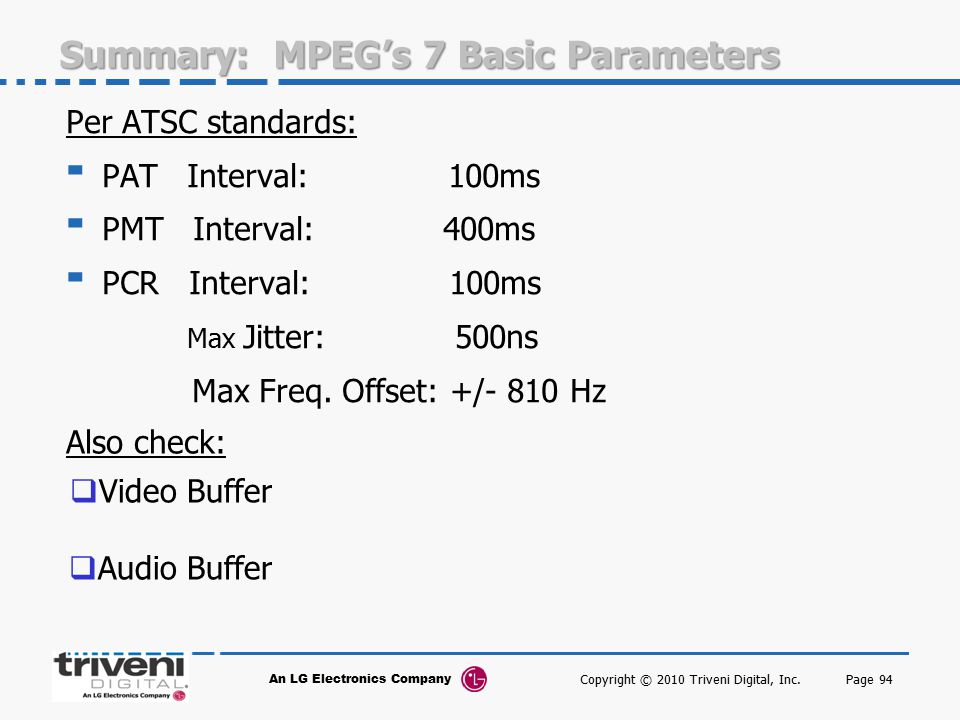 Summary: MPEG's 7 Basic Parameters