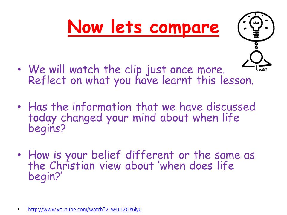 Now lets compare We will watch the clip just once more. Reflect on what you have learnt this lesson.