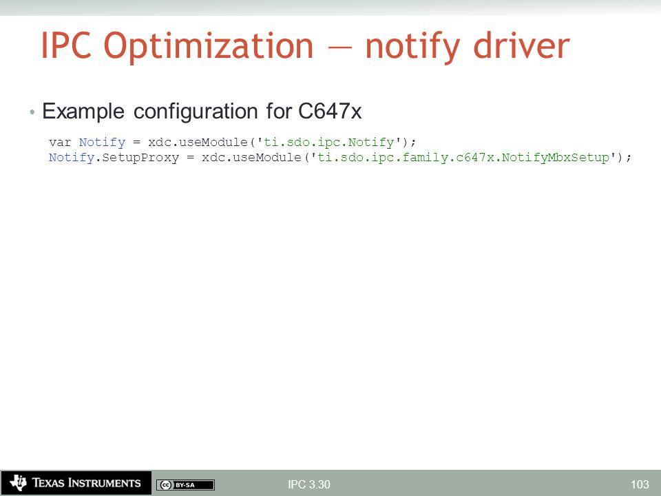 IPC Optimization — notify driver