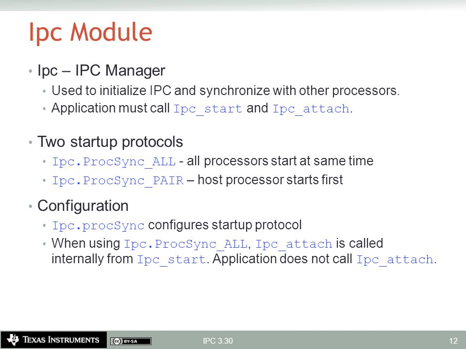 Ipc Module Ipc – IPC Manager Two startup protocols Configuration
