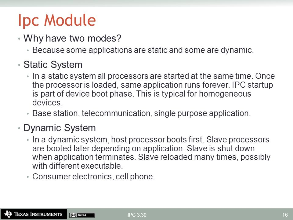 Ipc Module Why have two modes Static System Dynamic System