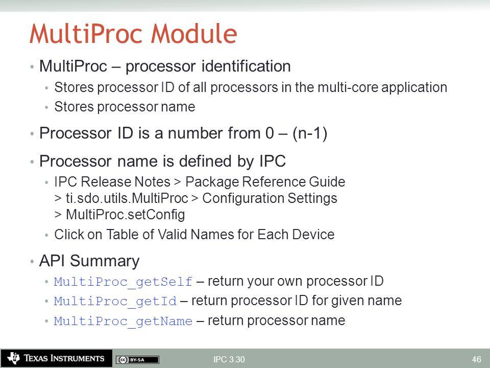 MultiProc Module MultiProc – processor identification