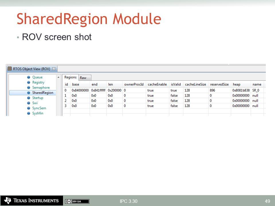 SharedRegion Module ROV screen shot IPC 3.30