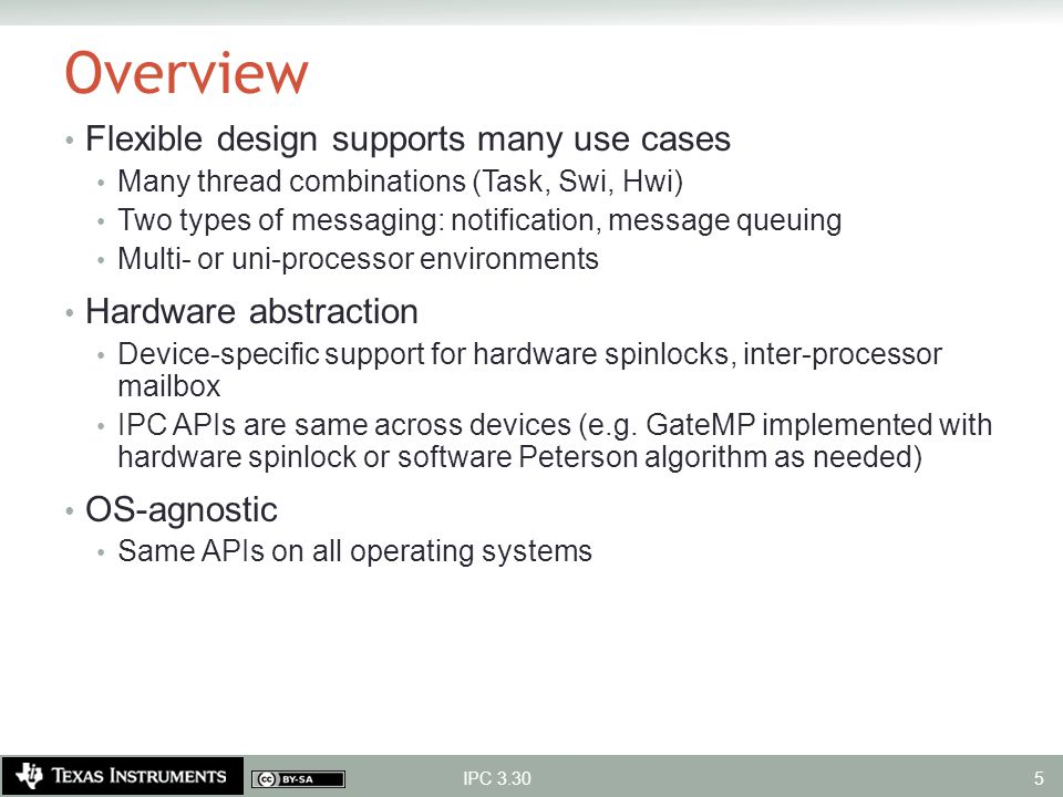Overview Flexible design supports many use cases Hardware abstraction