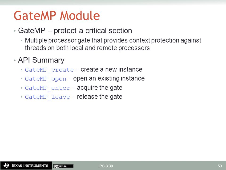 GateMP Module GateMP – protect a critical section API Summary