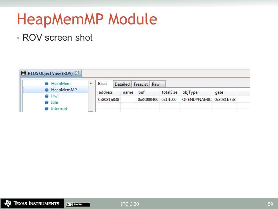 HeapMemMP Module ROV screen shot IPC 3.30