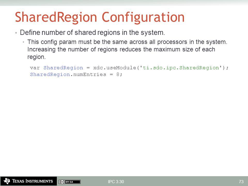 SharedRegion Configuration